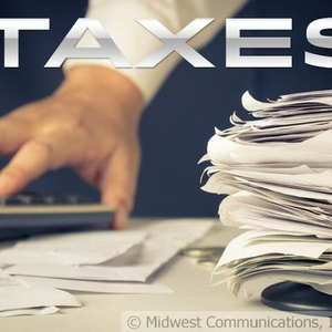 Taxes (Photo Copyright Midwest Communications, Inc.).