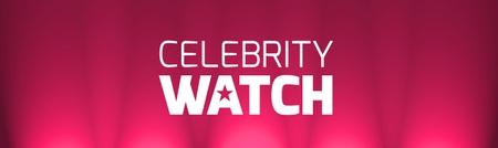 Celebrity Watch
