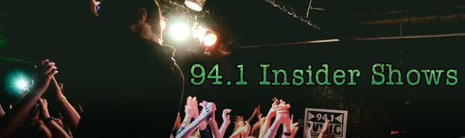 94.1 Insider Shows