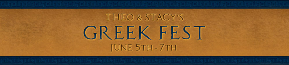 Theo & Stacy's Greek Fest