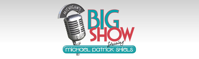 The Big Show with Michael Patrick Shiels