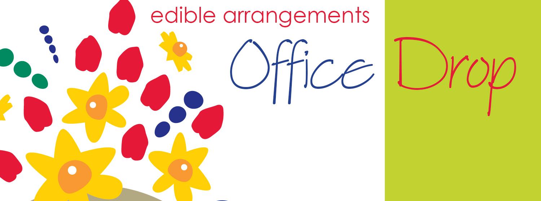 Edible Arrangements Office Drop