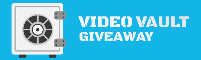 Video Vault Giveaway Banner