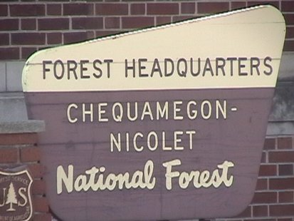 A sign outside the main office of Chequamegon-Nicolet National Forest