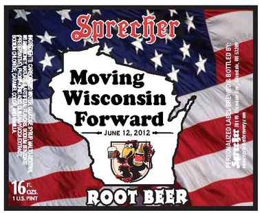 Sprecher Root Beer with specialized label for Governor Walker's brat summit.