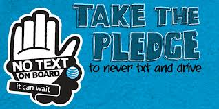 Take The Pledge Against Texting and Driving