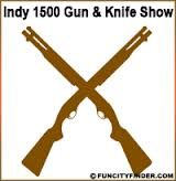 Indy 1500 Gun and Knife Show