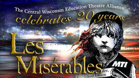 Central Wisconsin Education Theatre Alliance's production of Les Miserables