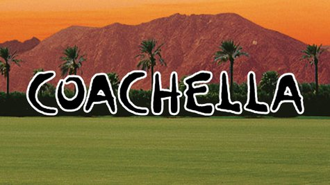 Image courtesy of Coachella.com (via ABC News Radio)