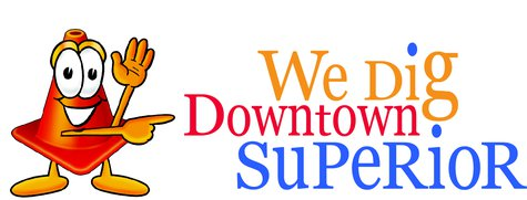 We Dig Downtown Superior