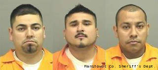 From left to right: Julian Perez Jr., Alfredo Hernandez-Benitez and Joe Alvarez-Gonzales. (courtesy of the Manitowoc County Sheriff's Dept.)