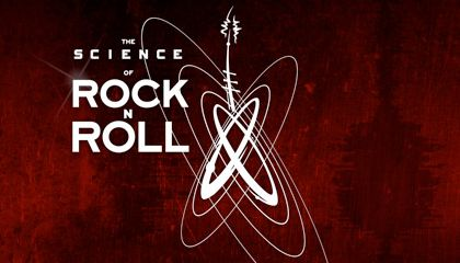 The Science of Rock N Roll