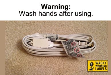 Wacky warning label