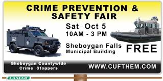 Sheboygan Countywide Crime Stoppers will be holding a Crime Prevention and Safety Fair on October 5 in Sheboygan Falls.