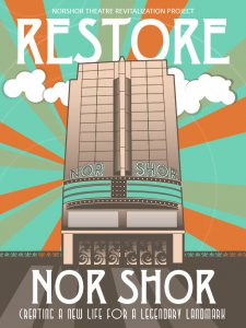 Restore The NorShor Poster