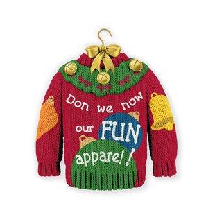 "A Hallmark Christmas ornament featuring a sweater with the words ""Don we now our fun apparel"" is seen in an undated handout picture from Hal"