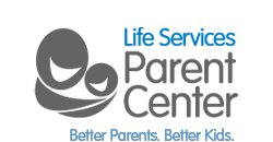 Life Services Parent Center