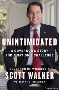 "Cover of Wisconsin Governor Scott Walker's book ""Unintimidated,"" is seen. (Photo from: Penguin Group)."