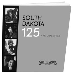 Authors of South Dakota 125 will be signing books Saturday at Zandbroz Variety, 209 S. Phillips Ave., on Saturday, Dec. 21, from 2 to 4 p.m. (Courtesy SD Magazine)
