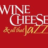 Wine, Cheese, & All That Jazz