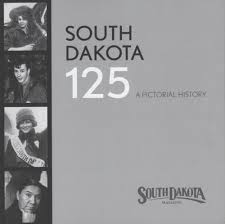 South Dakota 125 years of statehood