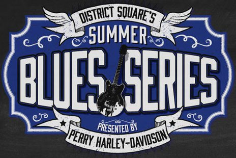 District Square's Summer Blues Series.