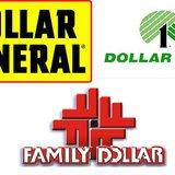 Dollar General, Dollar Tree, Family Dollar