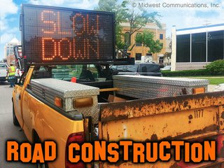 Road construction (copyright: Midwest Communications, Inc)
