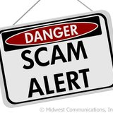 Scam Alert Graphic (Photo Copyright Midwest Communications, Inc.).