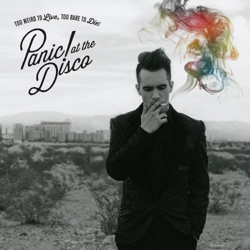 Too Weird to Live, Too Rare to Die! (Panic! at the Disco)