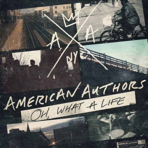 Oh, What a Life (American Authors)