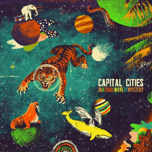 In a Tidal Wave of Mystery (Capital Cities)