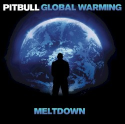 Global Warming: Meltdown Album Cover