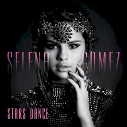 Stars Dance Album Cover