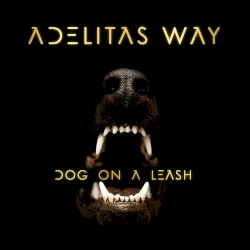 Dog On a Leash (Adelitas Way)