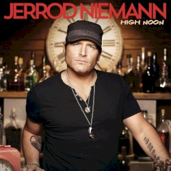 High Noon (Jerrod Niemann)