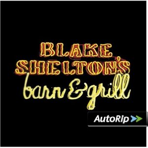 Blake Shelton's Barn & Grill Album Cover