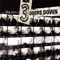 The Better Life (3 Doors Down)