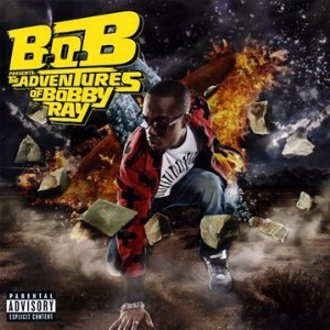B.o.B Presents: The Adventures of Bobby Ray Album Cover