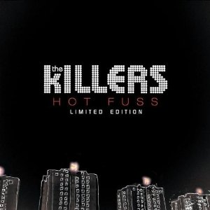 Hot Fuss (The Killers)