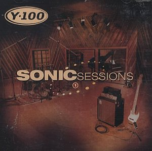 Y-100: Sonic Sessions, Volume 1 Album Cover