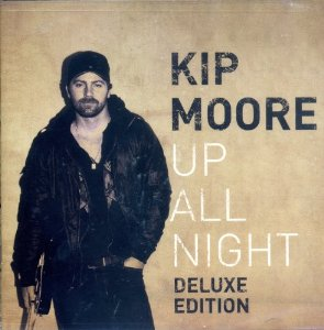 Up All Night (Kip Moore)