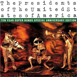 The Presidents of the United States of America: Ten Year Super Bonus Special Anniversary Edition Album Cover