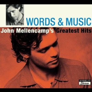 Words & Music: John Mellencamp's Greatest Hits Album Cover