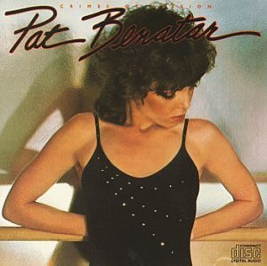 Crimes of Passion (Pat Benatar)