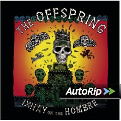 Ixnay on the Hombre (The Offspring)
