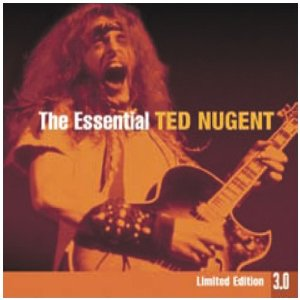 The Essential Ted Nugent 3.0 Album Cover