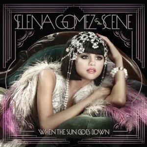 When the Sun Goes Down (Selena Gomez & The Scene)