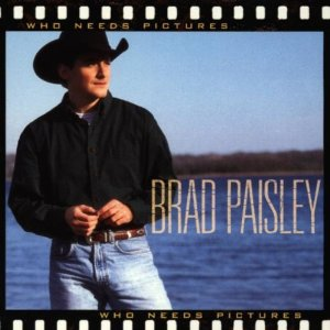 Who Needs Pictures (Brad Paisley)