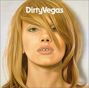 Dirty Vegas Album Cover